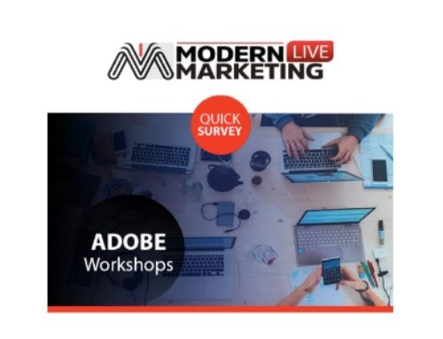 Take Part In Our Modern Marketing Adobe Workshops Survey